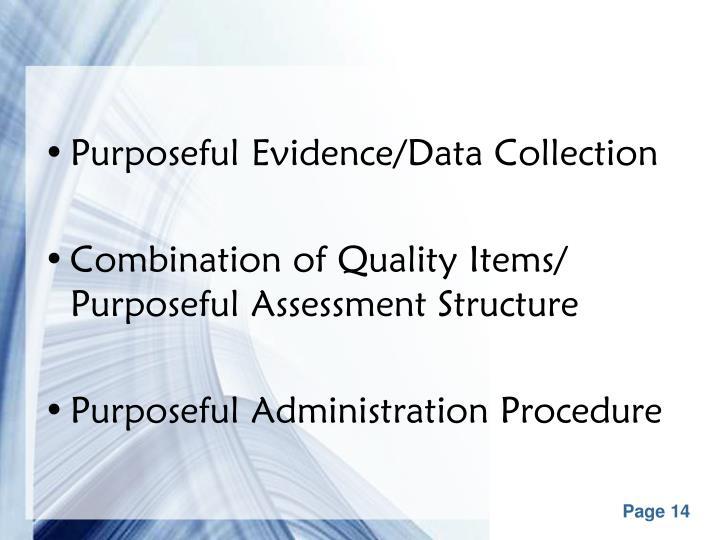 Purposeful Evidence/Data Collection