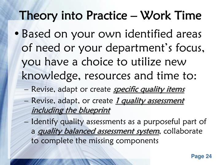 Theory into Practice – Work Time