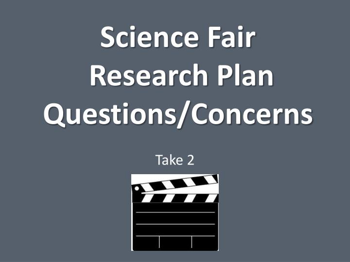 science fair research plan paper Google science fair is a global online competition open to students from 13 to 18 years old what do you want to change.