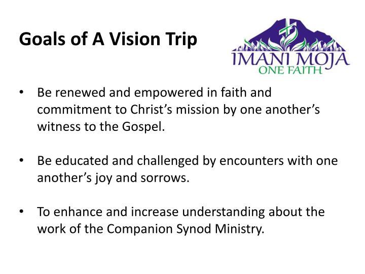 Goals of A Vision Trip