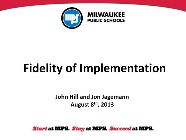 Fidelity of Implementation