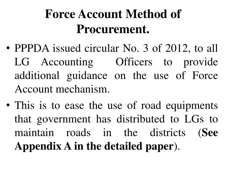 Force Account Method of Procurement.