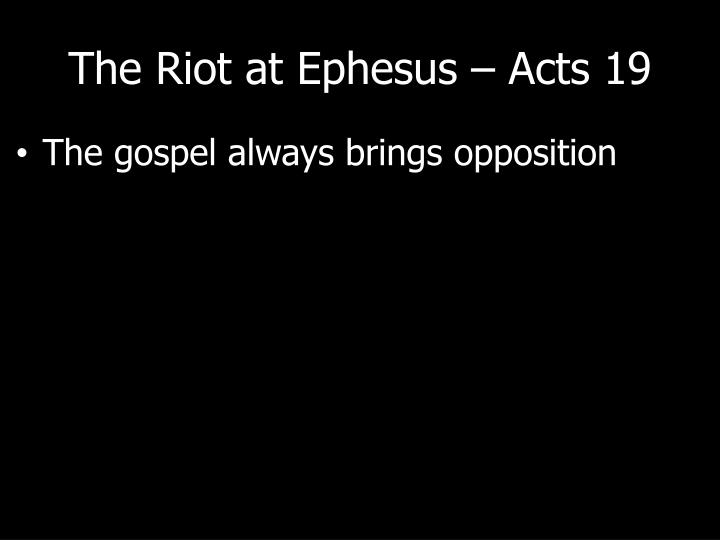The riot at ephesus acts 191