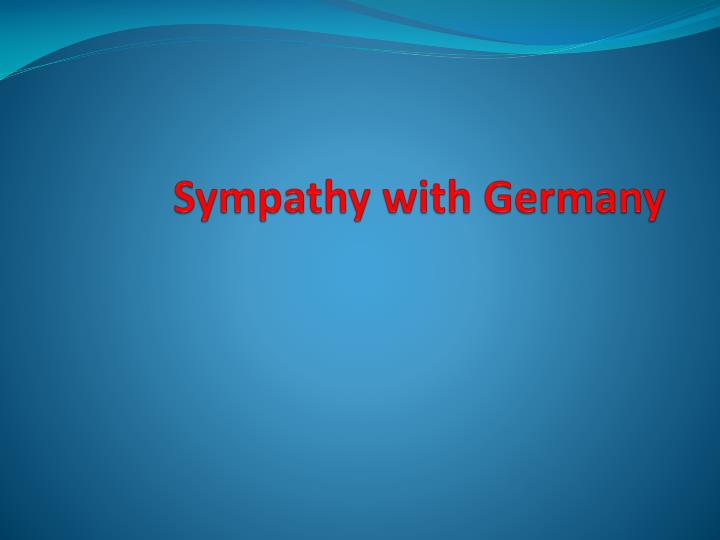 Sympathy with g ermany