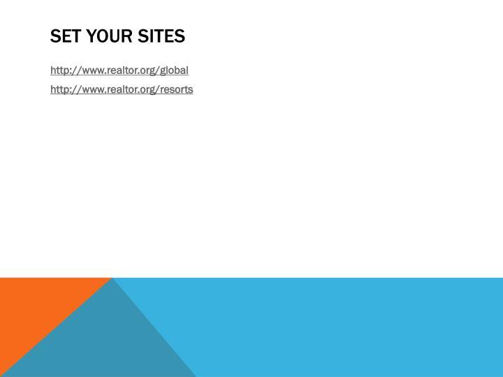 Set your sites