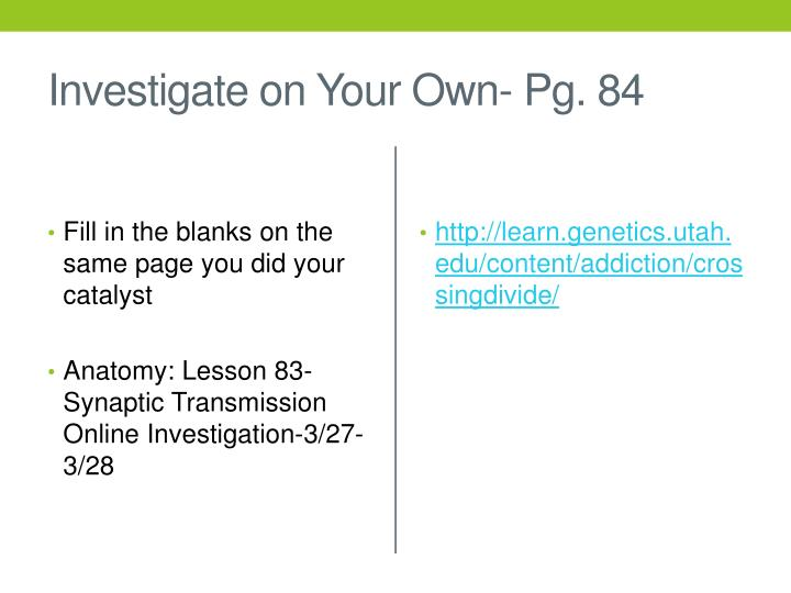 Investigate on Your