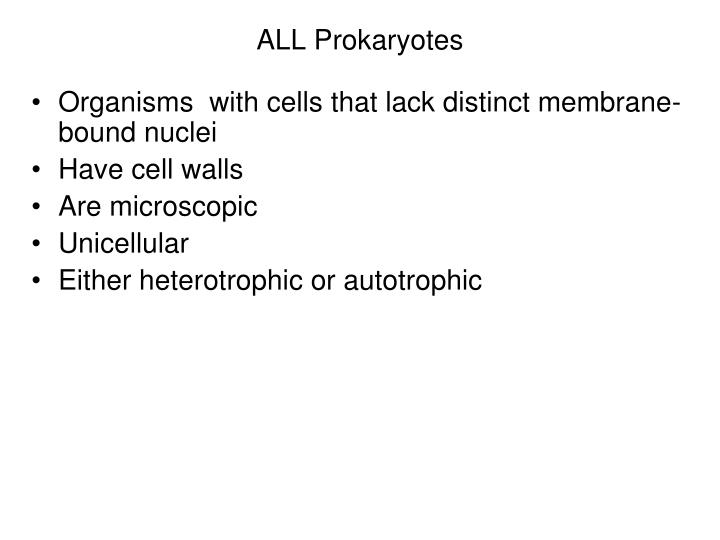 ALL Prokaryotes