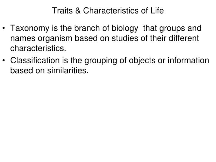 Traits characteristics of life