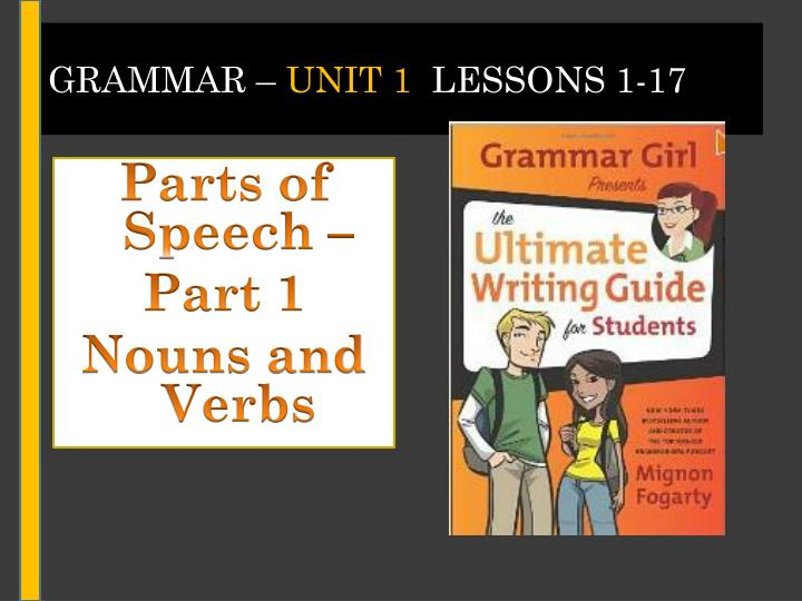 grammar unit 1 lessons 1 17 n.