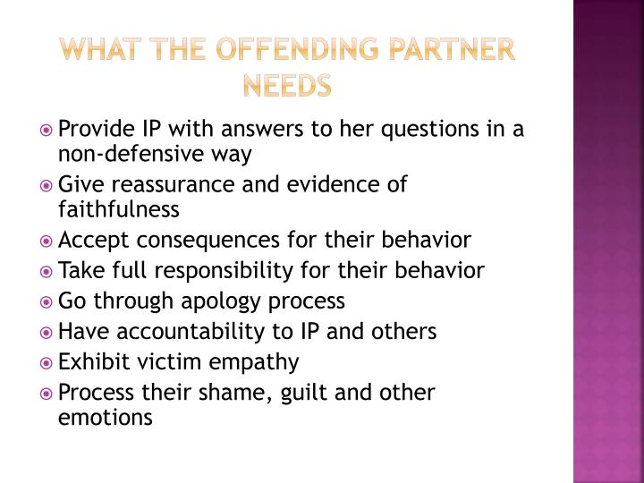 What the offending partner needs