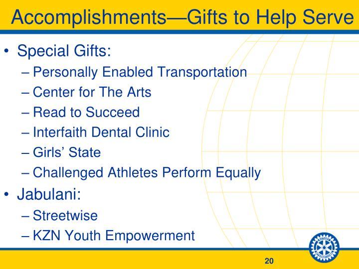 Accomplishments—Gifts to Help Serve