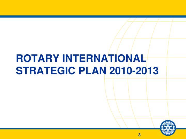 Rotary international strategic plan 2010 2013