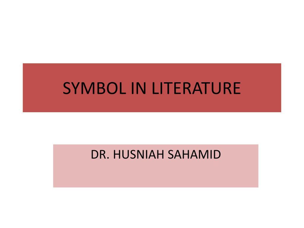 Ppt Symbol In Literature Powerpoint Presentation Id2504932