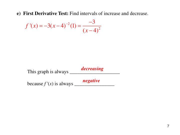 e)  First Derivative Test: