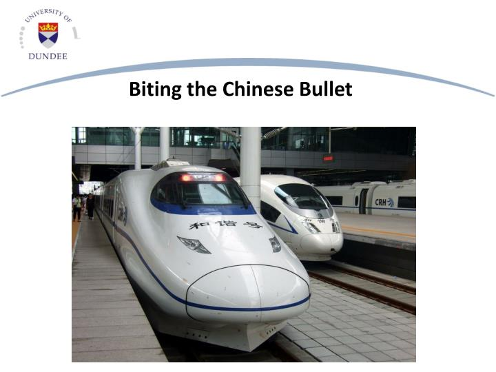 Biting the Chinese Bullet