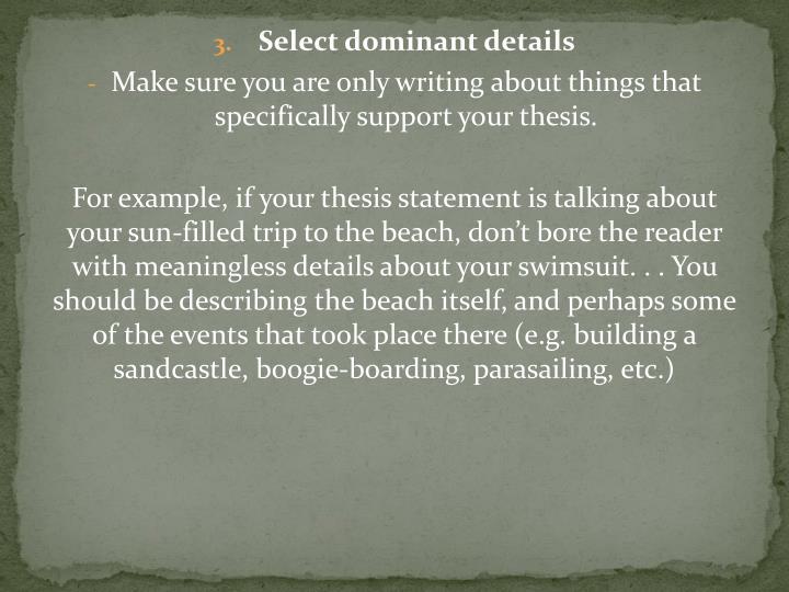 Select dominant details