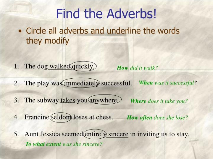 Find the Adverbs!