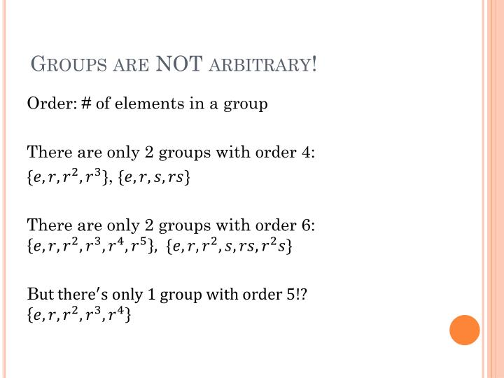 Groups are NOT arbitrary!