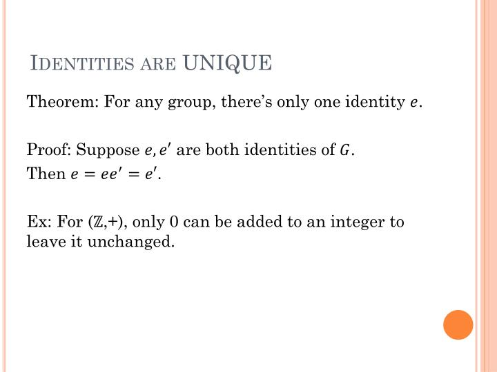 Identities are UNIQUE