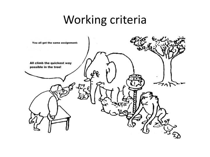 Working criteria