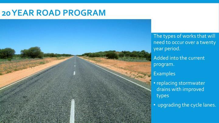 20 year road program