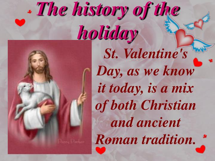 The history of the holiday