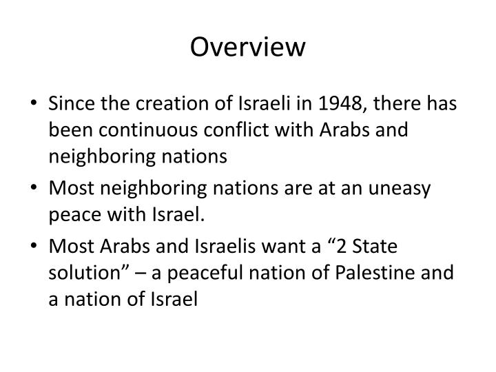 made peace hard arab israeli conflict Arab-israeli conflict is a struggle between the jewish state of israel and the arabs of the middle east the arab-israeli conflict has been hard to resolve in 1979, egypt became the first arab country but israel has not made final peace agreements with syria or with the palestine liberation.