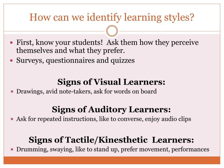 How can we identify learning styles