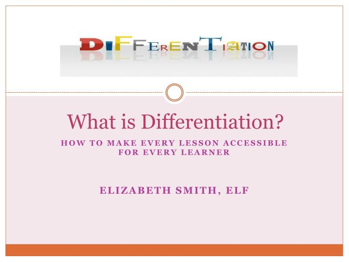 What is differentiation