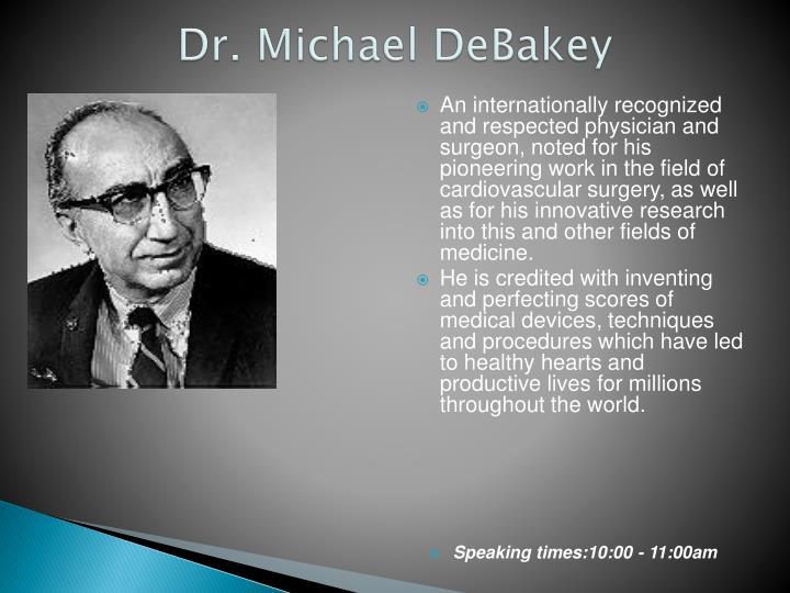 Dr michael debakey