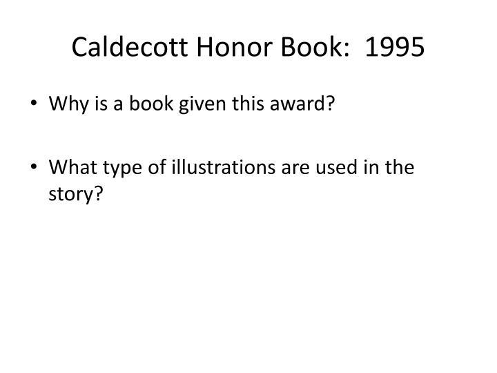 Caldecott Honor Book:  1995