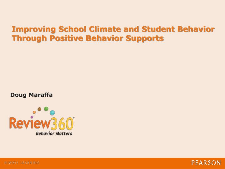 improving school climate and student behavior through positive behavior supports n.