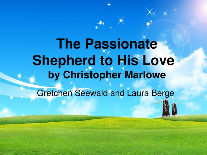 the passionate shepherd to his love by christopher marlowe n.