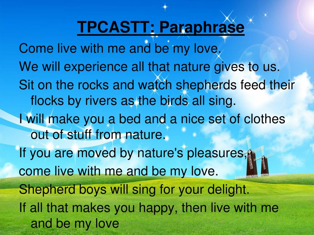 Ppt The Passionate Shepherd To Hi Love By Christopher Marlowe Powerpoint Presentation Id 2506406 Paraphrase Poem