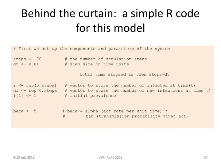 Behind the curtain:  a simple R code for this model