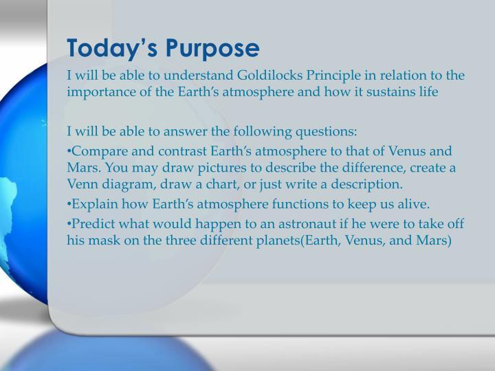 Today s purpose