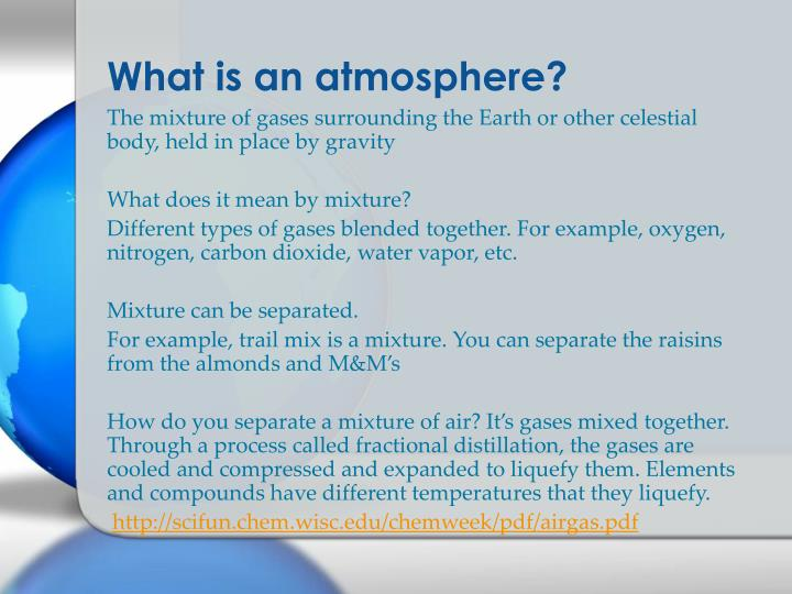 What is an atmosphere?