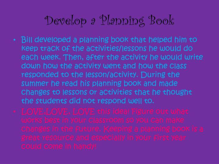 Develop a Planning Book