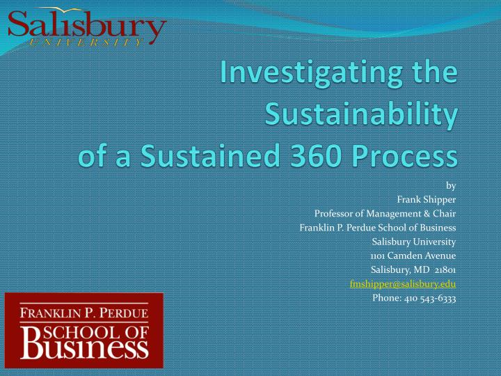 investigating the sustainability of a sustained 360 process n.