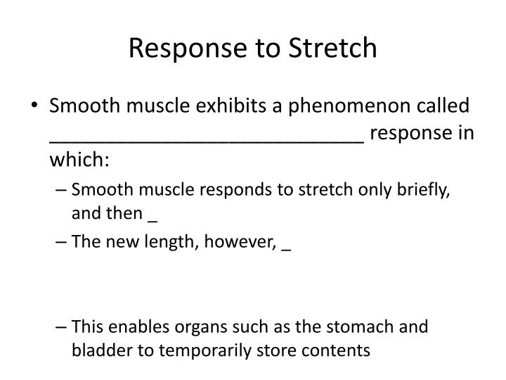 Response to Stretch