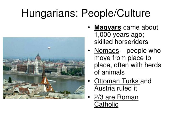 Hungarians: People/Culture