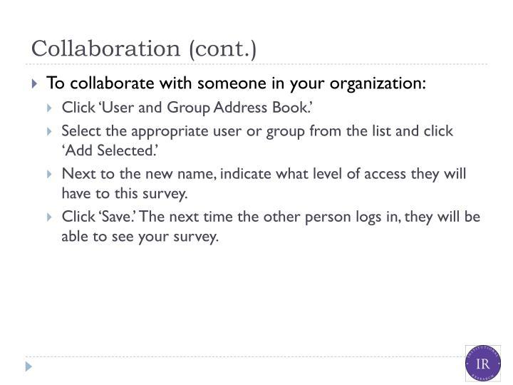 Collaboration (cont.)