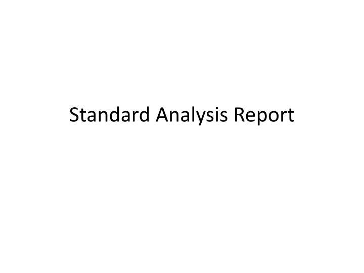 Standard Analysis Report