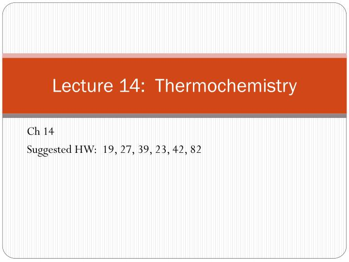 lecture 14 thermochemistry n.
