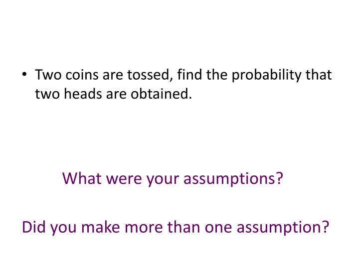 Two coins are tossed, find the probability that two heads are obtained
