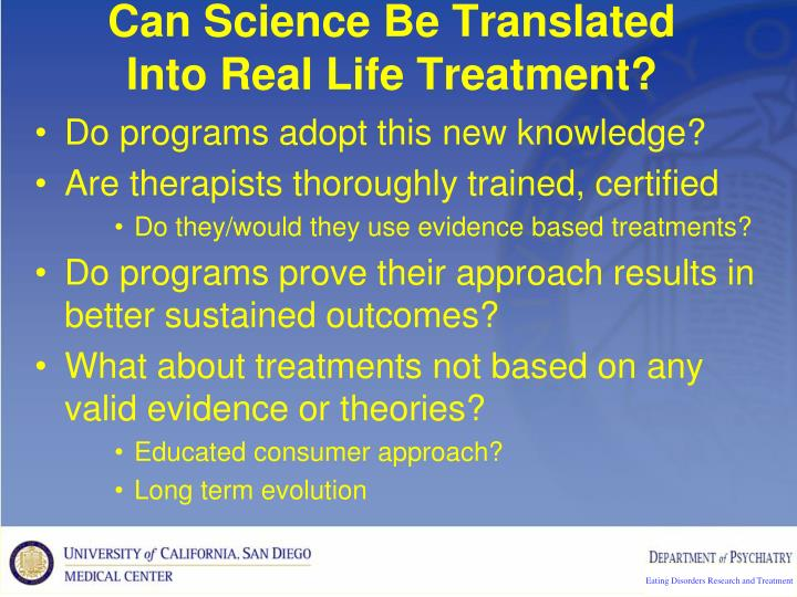 Can Science Be Translated Into Real Life Treatment?