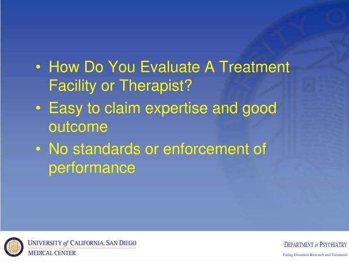 How Do You Evaluate A Treatment Facility or Therapist?