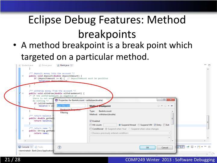 Eclipse Debug Features: Method breakpoints