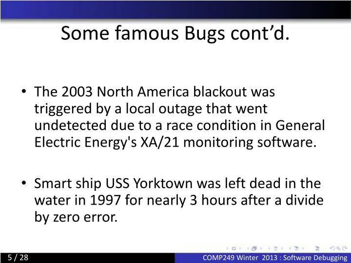 Some famous Bugs cont'd.