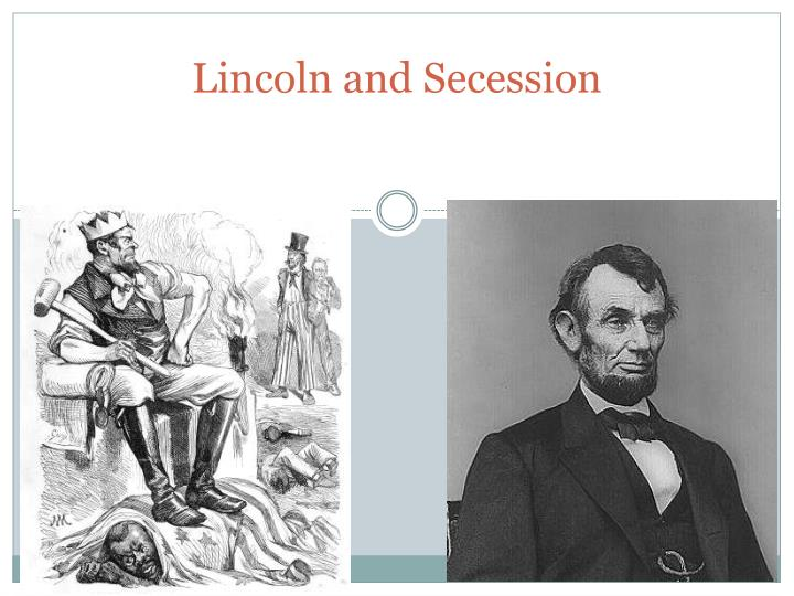 lincoln and secession n.